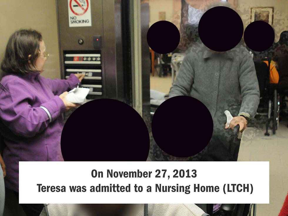 On November 27, 2013, Teresa was admitted to a Nursing Home (LTCH)