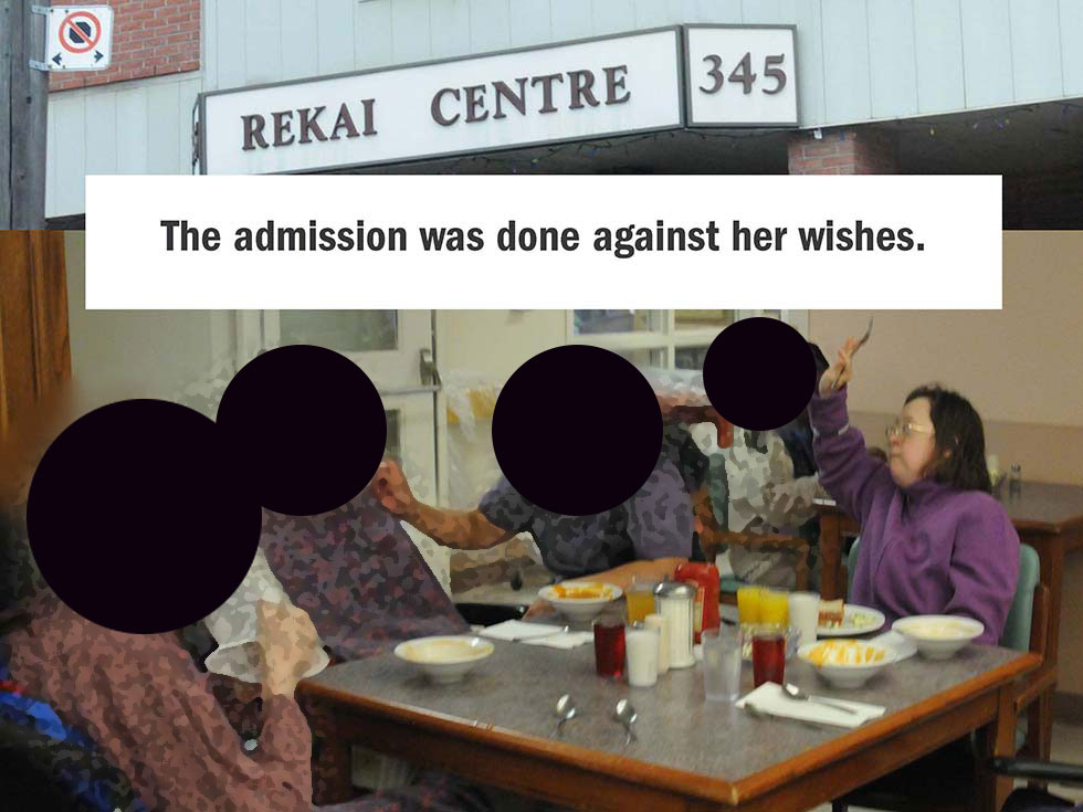 The admission was done against her wishes.