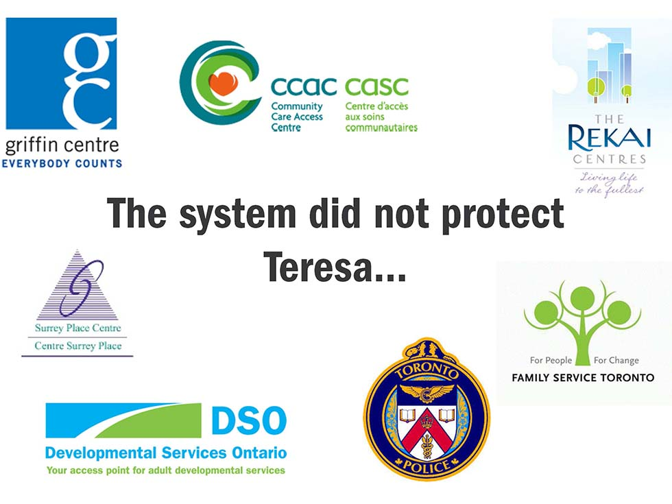 The system did not protect Teresa...