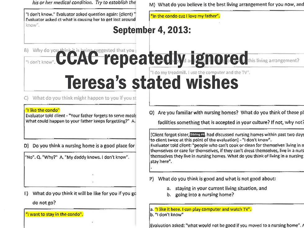 September 4, 2013: CCAC repeatedly ignored Teresa's stated wishes