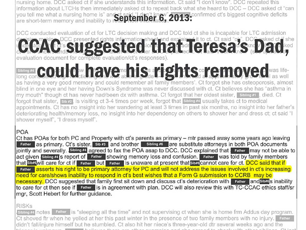 September 6, 2013: CCAC suggested that Teresa's Dad, could have his rights removed