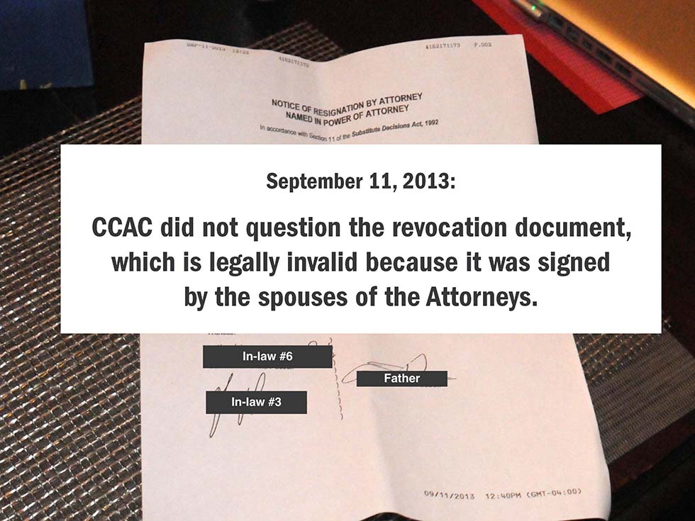 September 11, 2013: CCAC did not question the revocation document, which is legally invalid because it was signed by the spouses of the Attorneys.