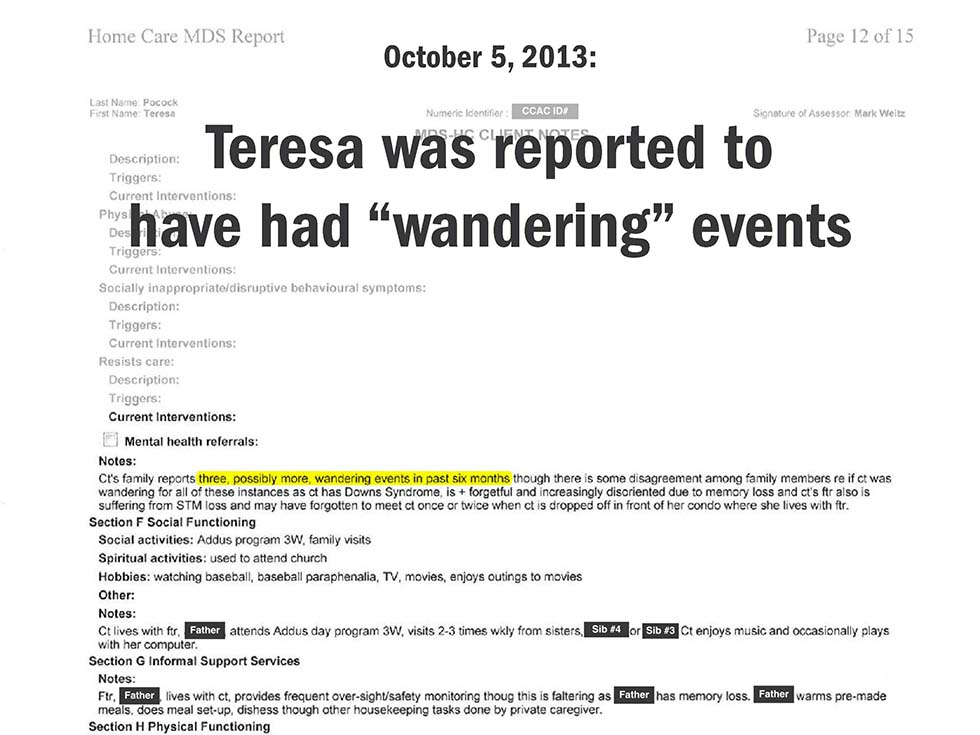 "October 5, 2013: Teresa was reported to have had ""wandering"" events"