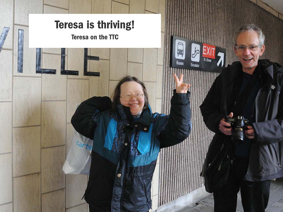 Teresa is thriving! Teresa on the TTC