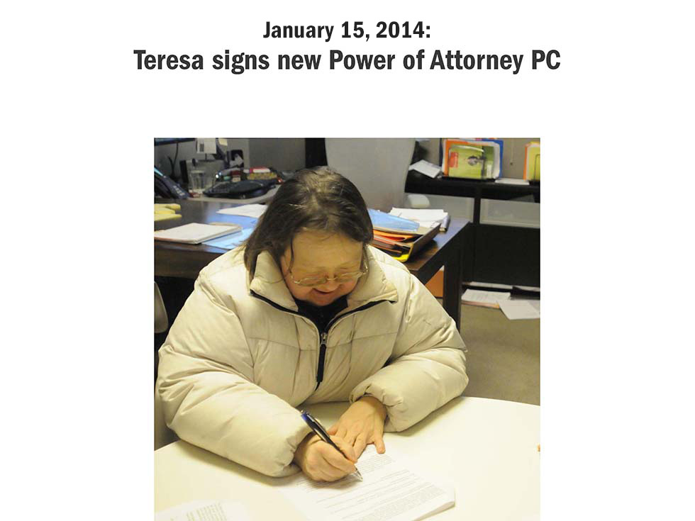 January 15, 2014: Teresa signs new Power of Attorney PC